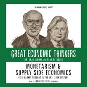 Monetarism and Supply Side Economics: Free Market Thought in the 20th Century, by Arjo Klamer, Alan Reynolds