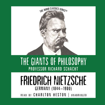 Friedrich Nietzsche: Germany (1844–1900) Audiobook, by Richard Schacht