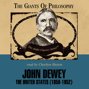 John Dewey: The United States (1859–1952) Audiobook, by John J. Stuhr