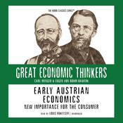 Early Austrian Economics: New Importance for the Consumer Audiobook, by Israel Kirzner