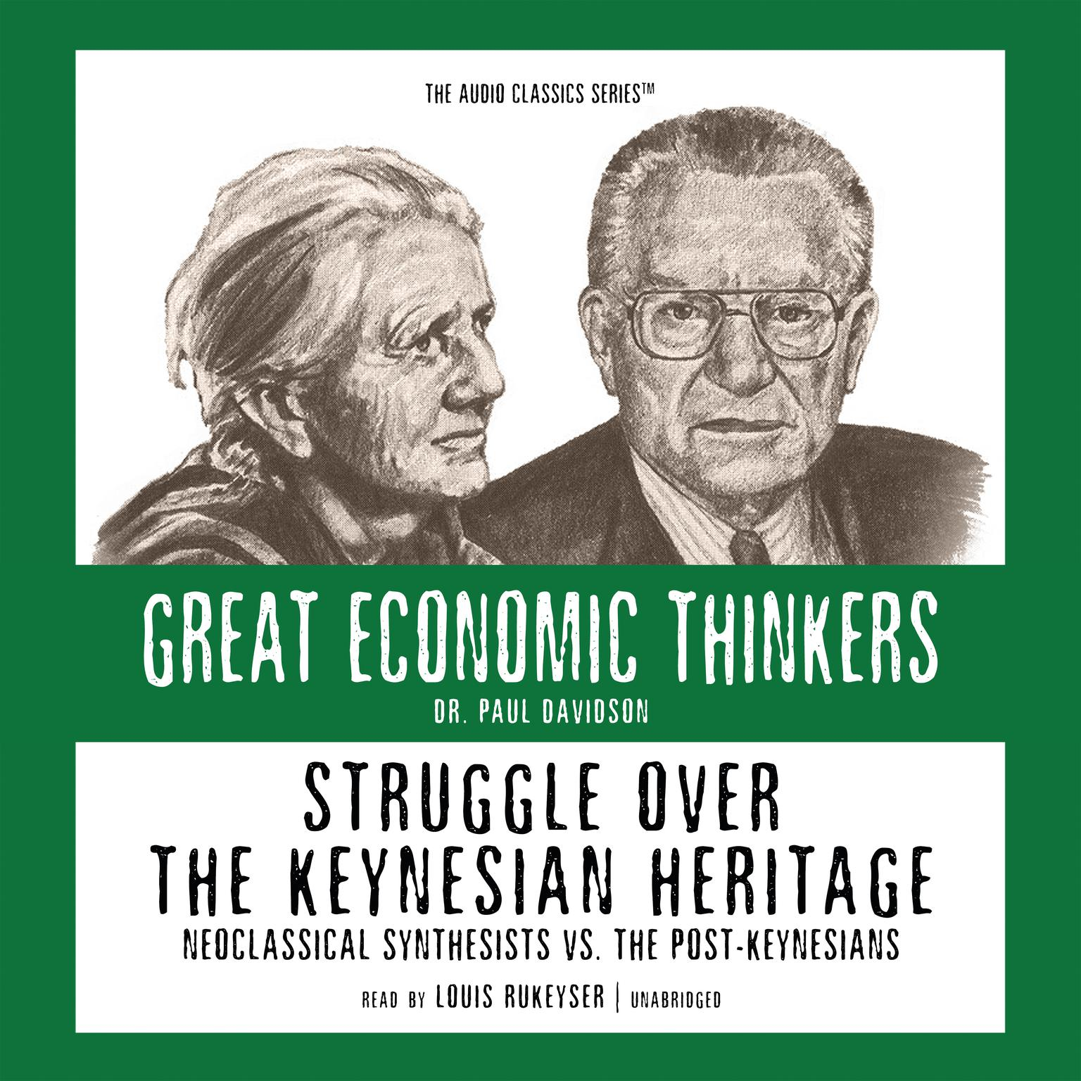 Printable Struggle over the Keynesian Heritage: Neoclassical Synthesists vs. the Post-Keynesians Audiobook Cover Art