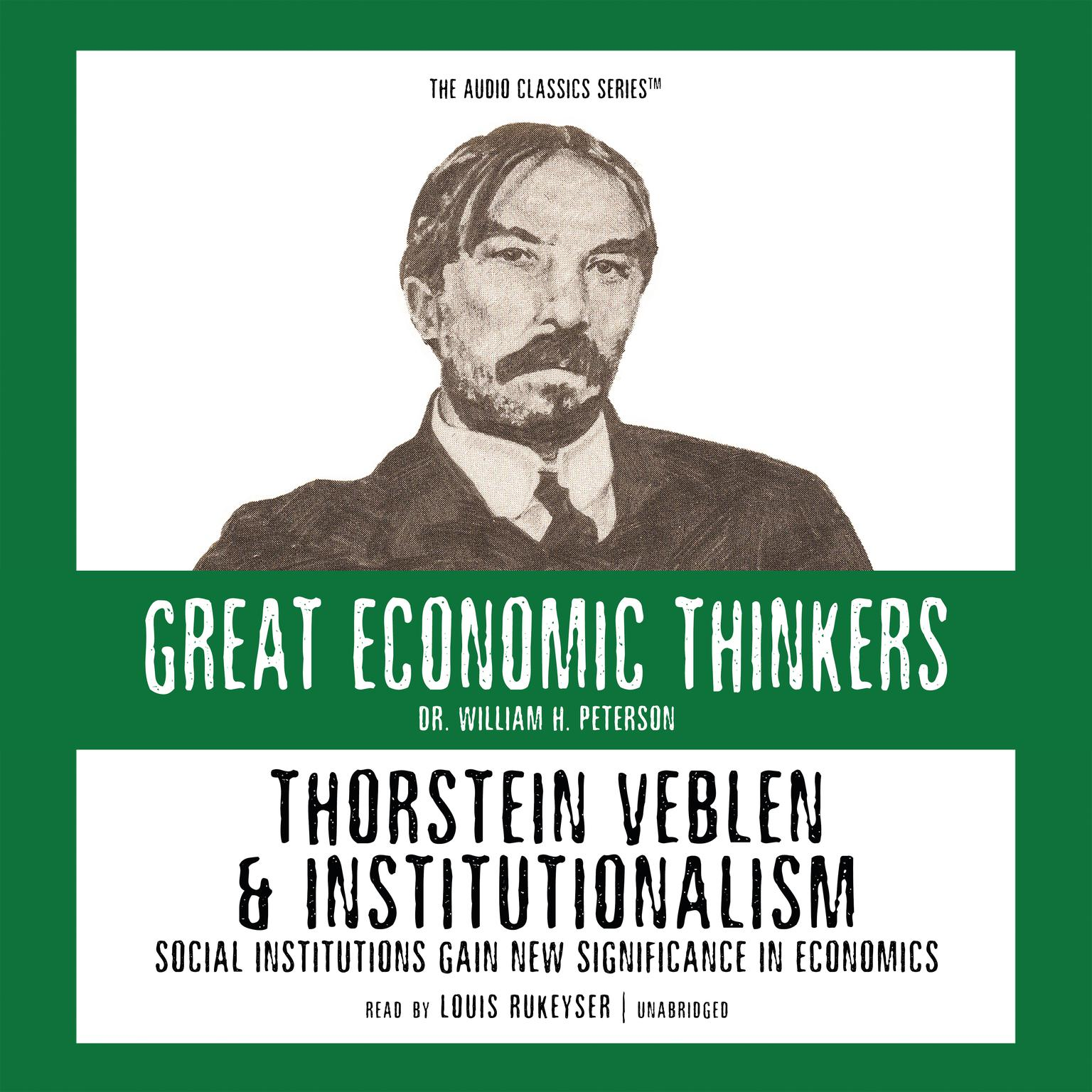 Printable Thorstein Veblen and Institutionalism: Social Institutions Gain New Significance in Economics Audiobook Cover Art