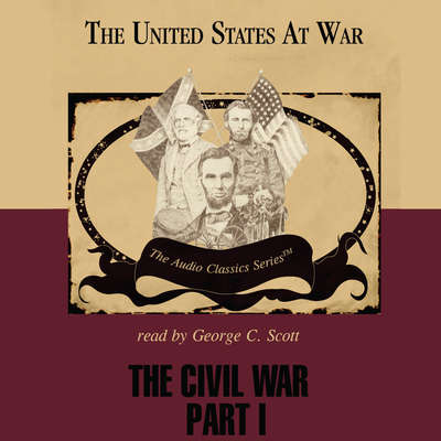 The Civil War, Part 1 Audiobook, by Jeffrey Rogers Hummel