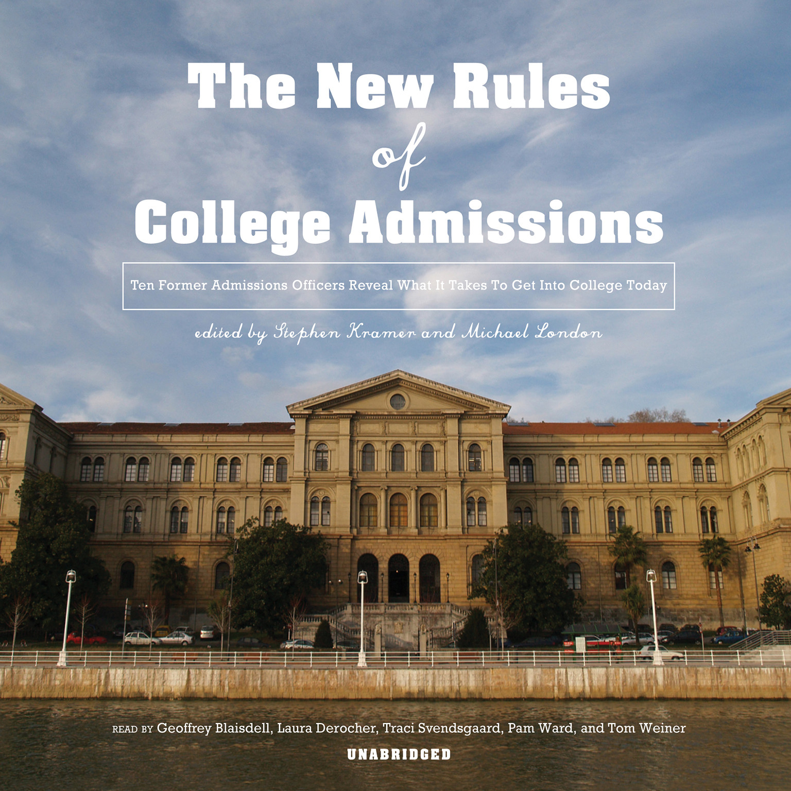 Printable The New Rules of College Admissions: Ten Former Admissions Officers Reveal What It Takes to Get into College Today Audiobook Cover Art