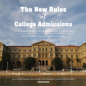 The New Rules of College Admissions: Ten Former Admissions Officers Reveal What It Takes to Get into College Today Audiobook, by Stephen Kramer, Michael London