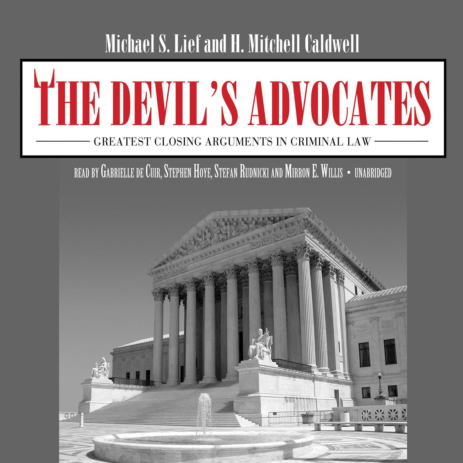 Printable The Devil's Advocates: Greatest Closing Arguments in Criminal Law Audiobook Cover Art