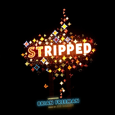 Stripped Audiobook, by Brian Freeman