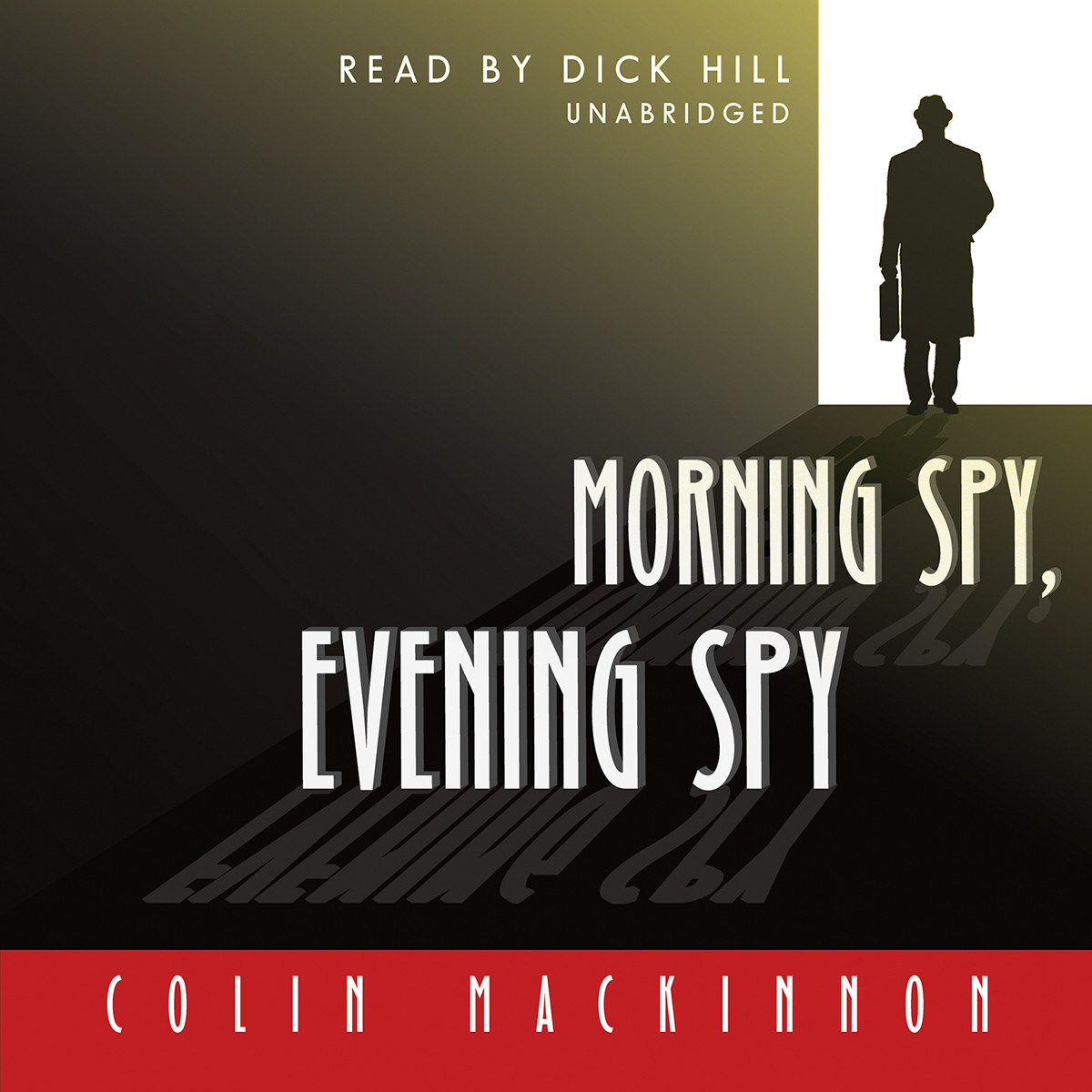 Printable Morning Spy, Evening Spy Audiobook Cover Art