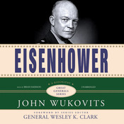 Eisenhower, by John Wukovits