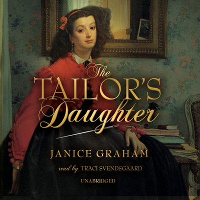 The Tailor's Daughter Audiobook, by Janice Graham