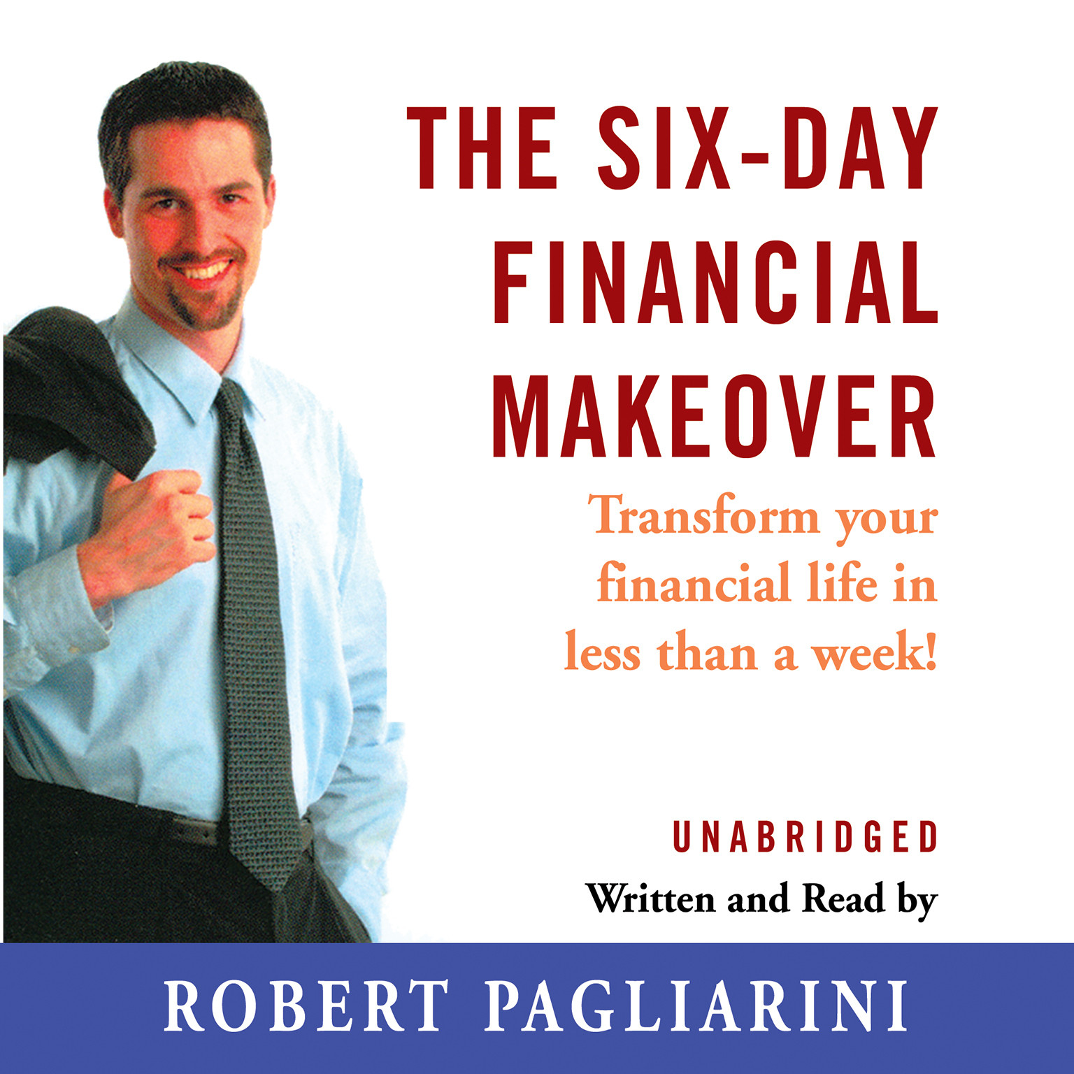 Printable The Six-Day Financial Makeover: Transform Your Financial Life in Less Than a Week Audiobook Cover Art