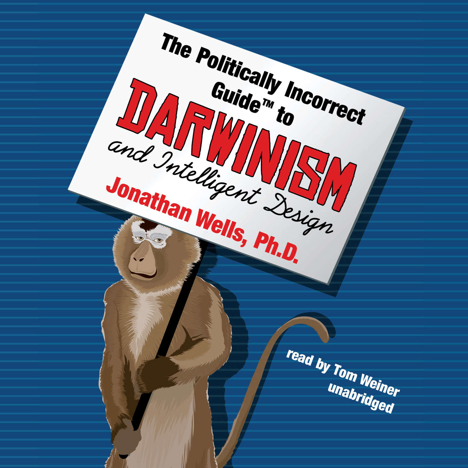 Printable The Politically Incorrect Guide to Darwinism and Intelligent Design Audiobook Cover Art