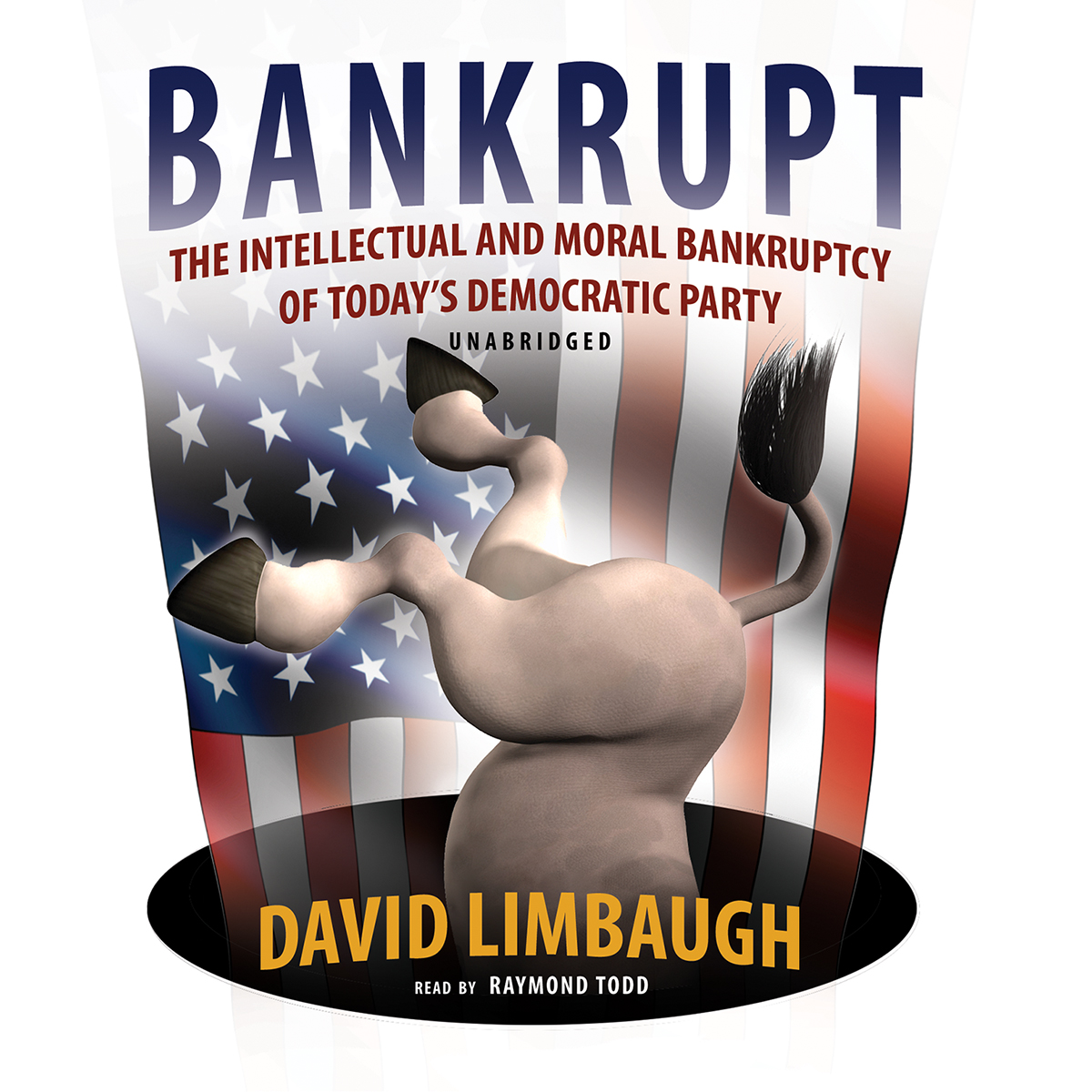 Printable Bankrupt: The Intellectual and Moral Bankruptcy of Today's Democratic Party Audiobook Cover Art