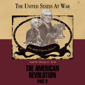 The American Revolution, Part 2 Audiobook, by George H. Smith