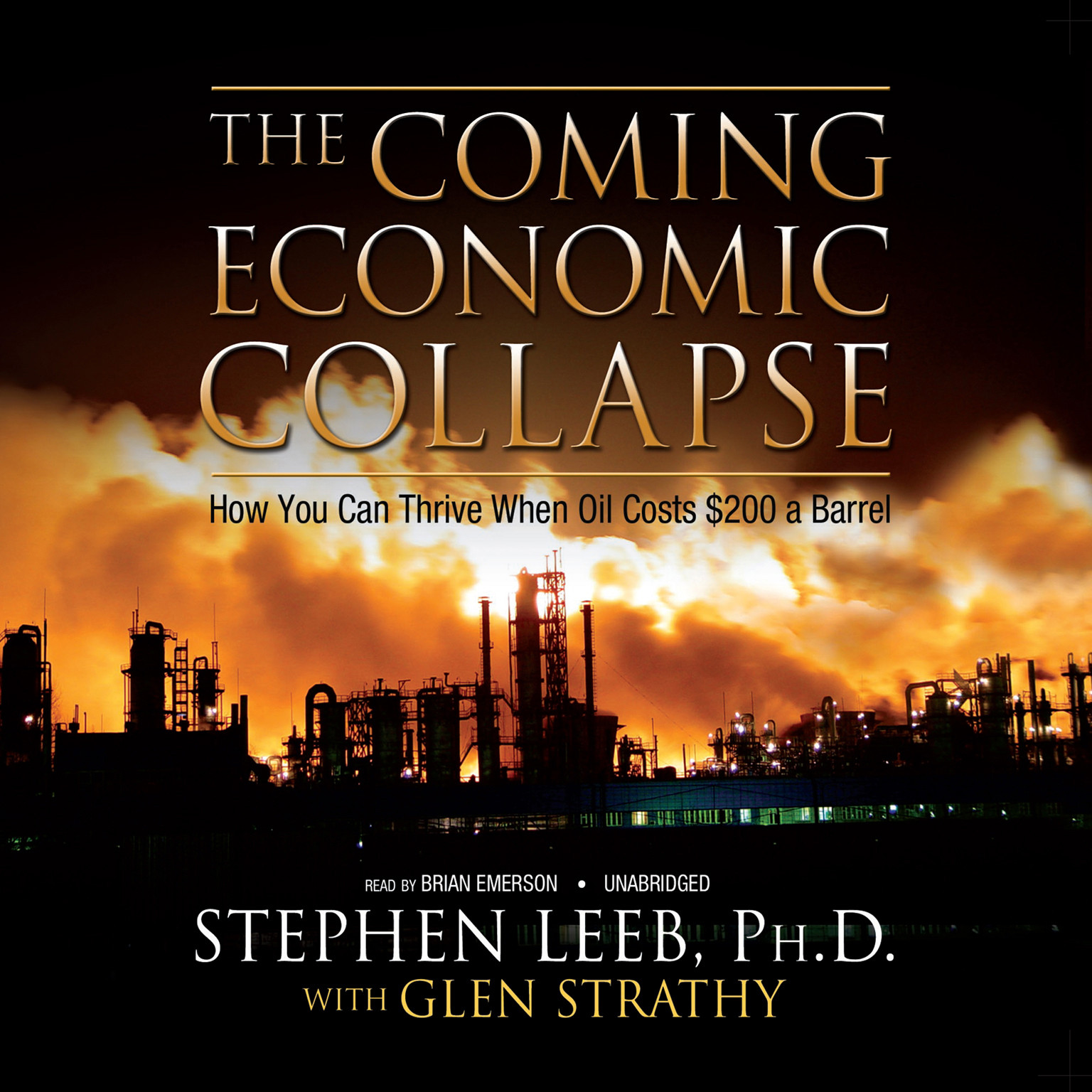 Printable The Coming Economic Collapse: How You Can Thrive When Oil Costs $200 a Barrel Audiobook Cover Art