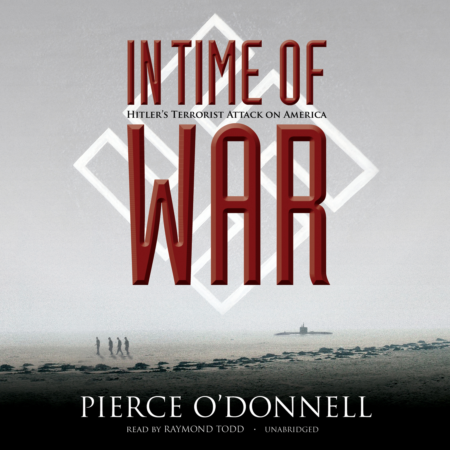 Printable In Time of War: Hitler's Terrorist Attack on America Audiobook Cover Art