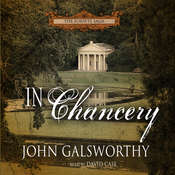 In Chancery Audiobook, by John Galsworthy