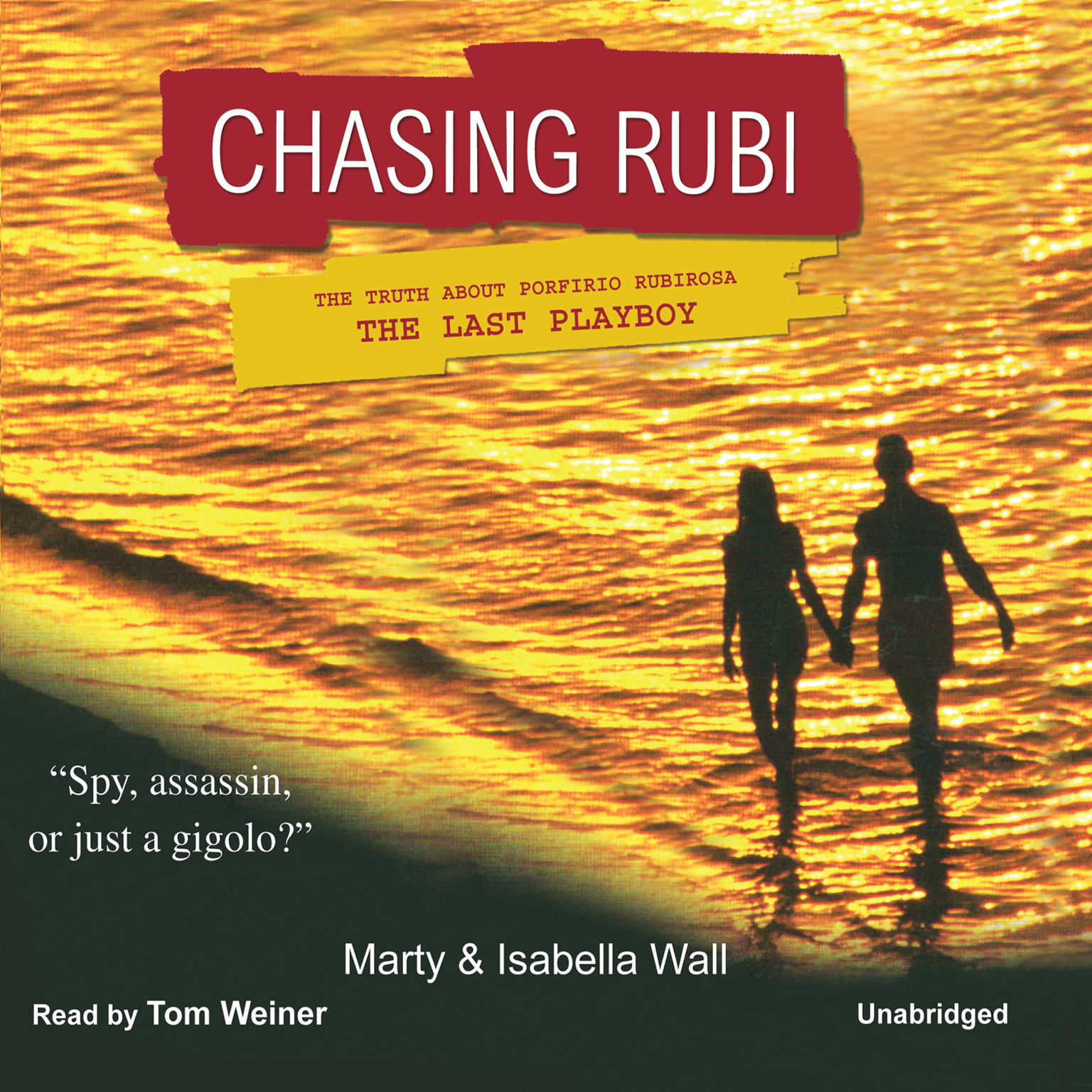Printable Chasing Rubi: The Truth about Porfirio Rubirosa, the Last Playboy Audiobook Cover Art