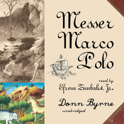 Messer Marco Polo Audiobook, by Donn Byrne