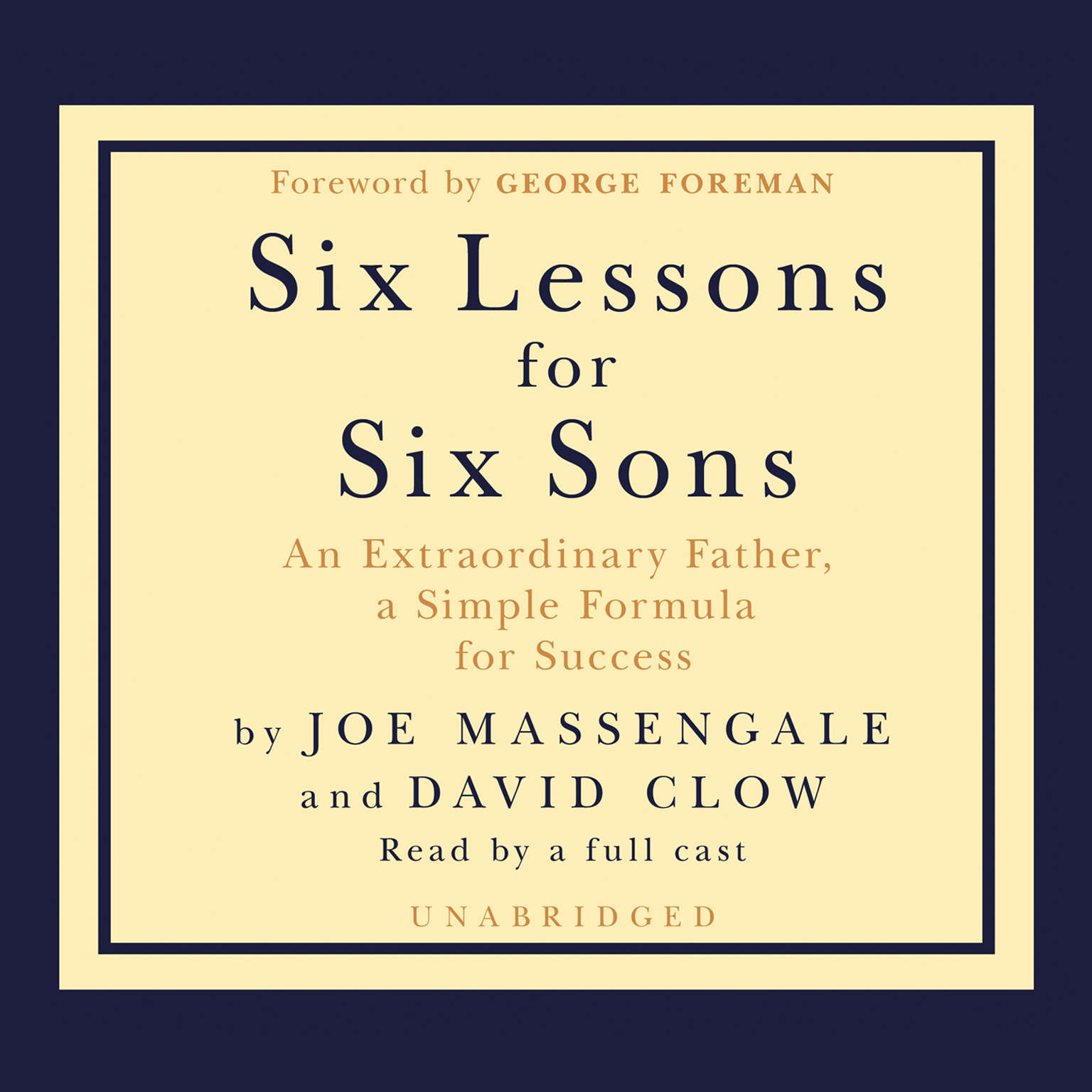 Printable Six Lessons for Six Sons: An Extraordinary Father, a Simple Formula for Success Audiobook Cover Art