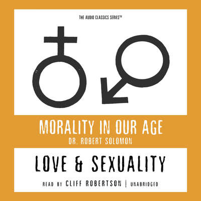 Love and Sexuality Audiobook, by Robert Solomon