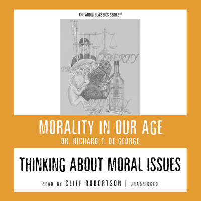 Thinking about Moral Issues Audiobook, by