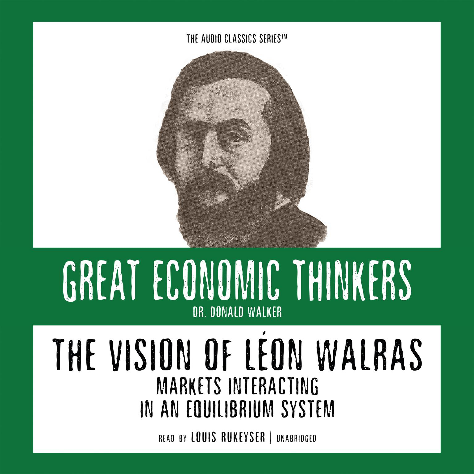 Printable The Vision of Léon Walras: Markets Interacting in an Equilibrium System Audiobook Cover Art
