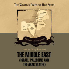 The Middle East: Israel, Palestine, and the Arab States Audiobook, by Sheldon Richman, Wendy McElroy