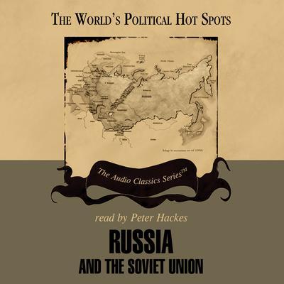 Russia and the Soviet Union Audiobook, by Ralph Raico
