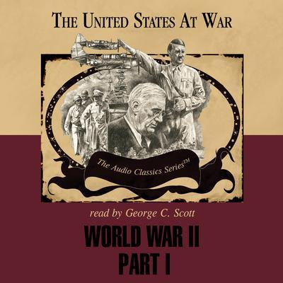 World War II, Part 1 Audiobook, by Joseph Stromberg