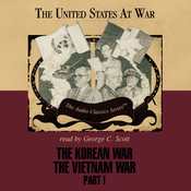 The Korean War and The Vietnam War, Part 1 Audiobook, by Joseph Stromberg, Wendy McElroy