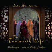 The Twentieth Wife Audiobook, by Indu Sundaresan