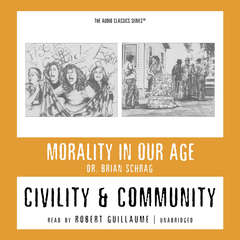 Civility and Community Audiobook, by Brian Schrag