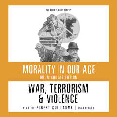 War, Terrorism, and Violence Audiobook, by Nicholas Fotion