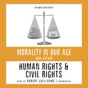 Human Rights and Civil Rights Audiobook, by John Arthur