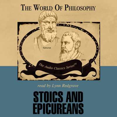 Stoics and Epicureans Audiobook, by Daryl Hale