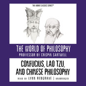 Confucius, Lao Tzu, and Chinese Philosophy Audiobook, by Crispin Sartwell