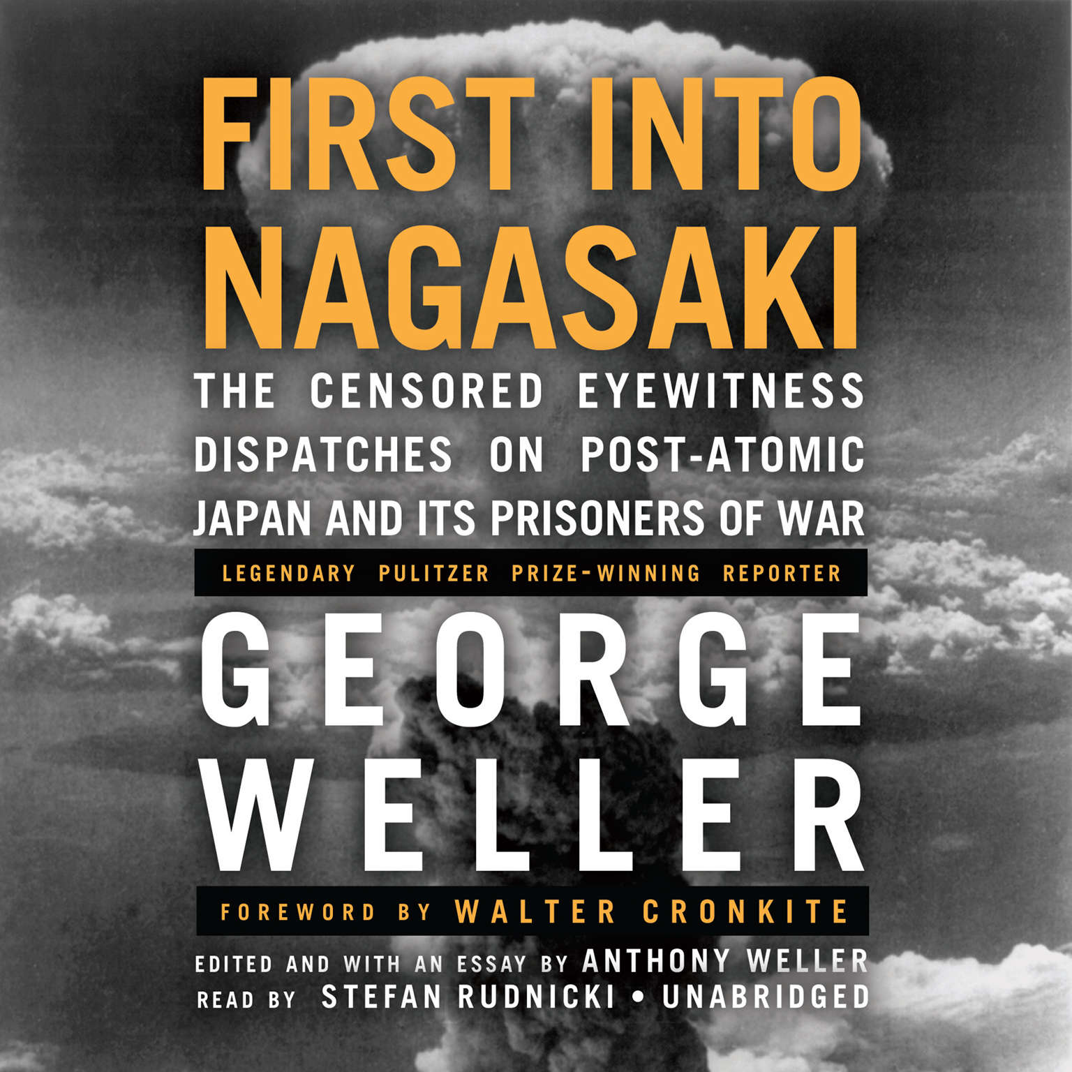 Printable First into Nagasaki: The Censored Eyewitness Dispatches on Post-Atomic Japan and Its Prisoners of War Audiobook Cover Art