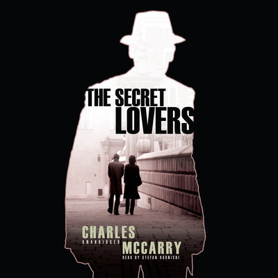 The Secret Lovers: A Paul Christopher Novel Audiobook, by