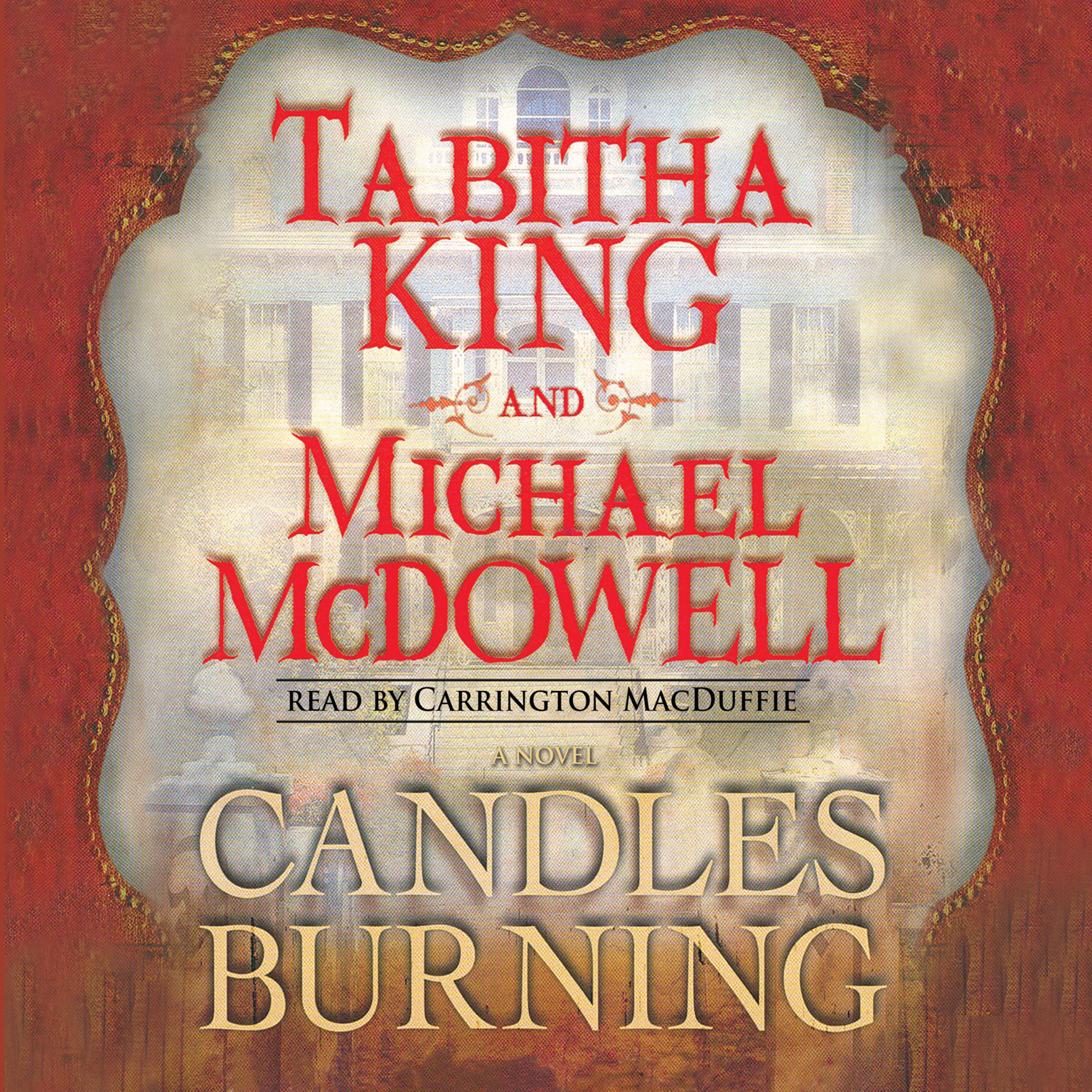 Printable Candles Burning: A Novel Audiobook Cover Art