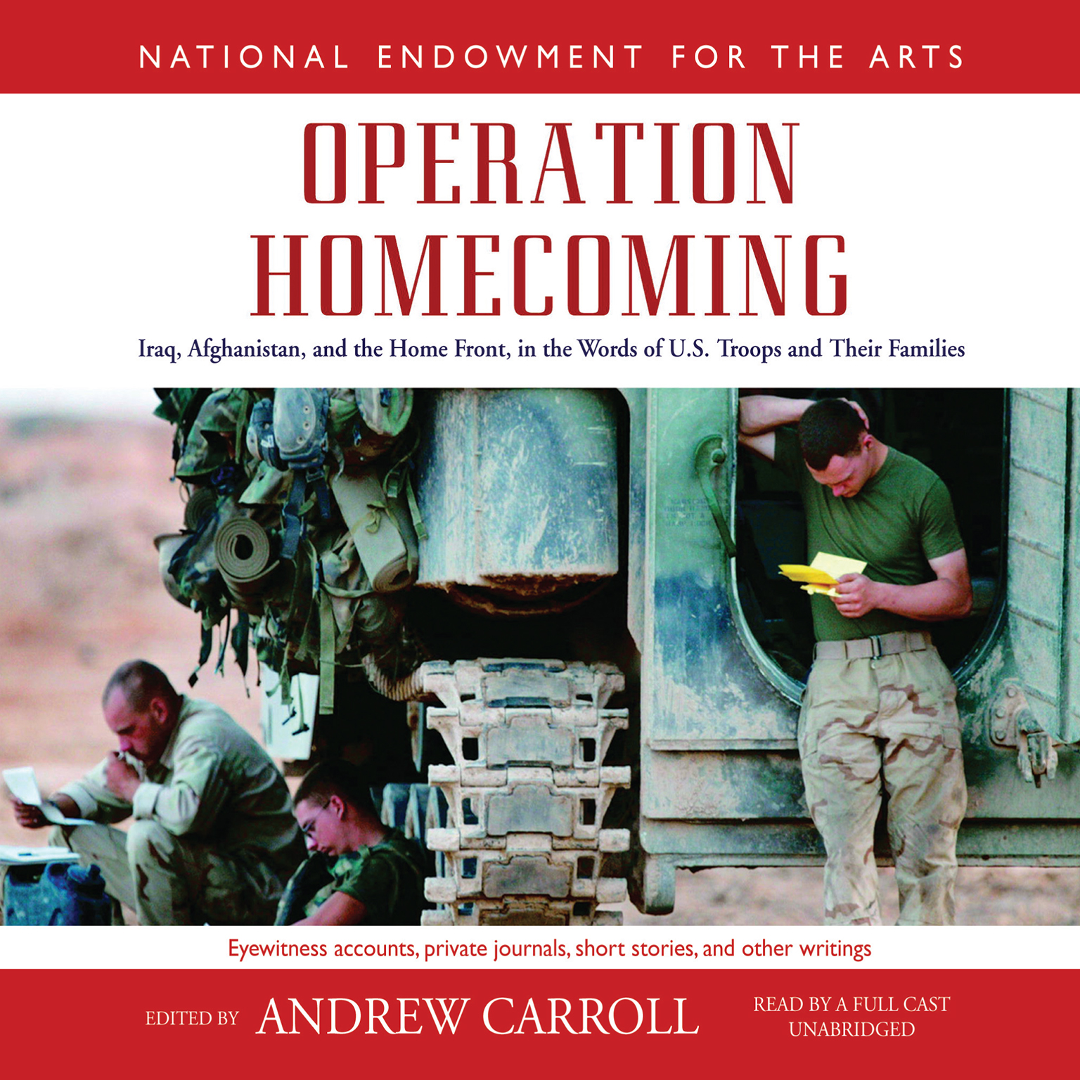 Printable Operation Homecoming: Iraq, Afghanistan, and the Home Front, in the Words of U.S. Troops and Their Families Audiobook Cover Art