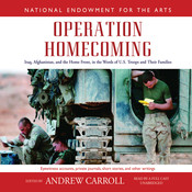 Operation Homecoming: Iraq, Afghanistan, and the Home Front, in the Words of U.S. Troops and Their Families Audiobook, by Andrew Carroll