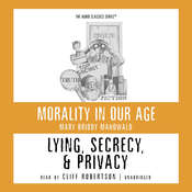 Lying, Secrecy, and Privacy Audiobook, by Mary Briody Mahowald