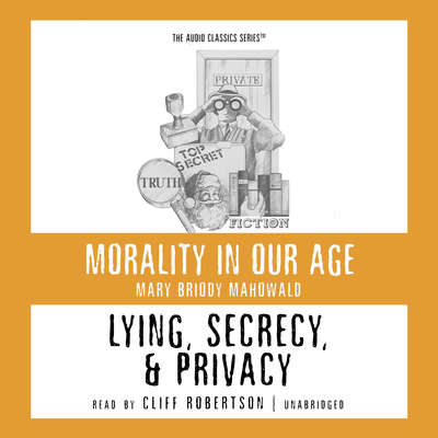 Lying, Secrecy, and Privacy Audiobook, by