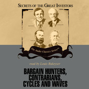 Bargain Hunters, Contrarians, Cycles and Waves Audiobook, by Janet Lowe
