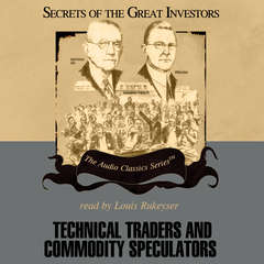Technical Traders and Commodity Speculators Audiobook, by Lyn M. Sennholz, Bruce Babcock