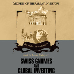 Swiss Gnomes and Global Investing Audiobook, by Ron Holland, Alex Green