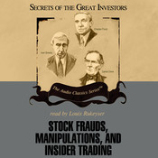 Stock Frauds, Manipulations, and Insider Trading Audiobook, by Donald J. Christensen, Thomas D. Saler