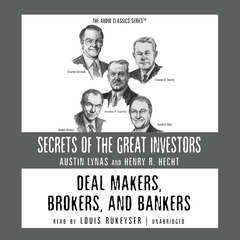 Deal Makers, Brokers, and Bankers Audiobook, by Austin Lynas, Henry R. Hecht