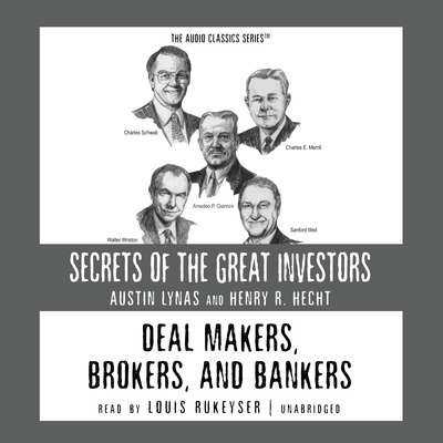 Deal Makers, Brokers, and Bankers Audiobook, by Austin Lynas